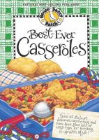 Best-ever Casseroles Cookbook