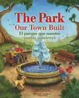 The Park Our Town Built