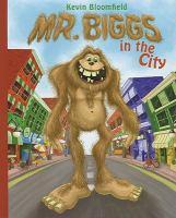 Mr. Biggs in the City