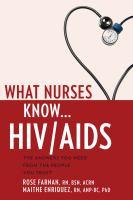 What Nurses Know-- HIV/AIDS