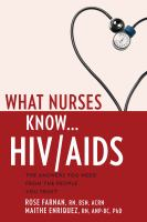What Nurses Know-- HIV/AIDS