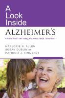 A Look Inside Alzheimer's