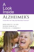 A Look Inside Alzheimer's