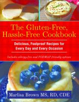 The Gluten-free, Hassle-free Cookbook