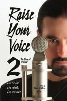Raise your Voice 2