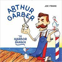Arthur Garber, the Harbor Barber