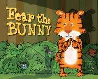 Fear the Bunny