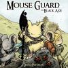 Mouse guard. Vol. 3 : The black axe