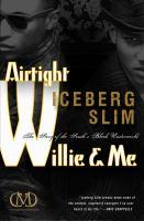 Airtight Willie & Me