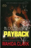Blood, Sweat, & Payback