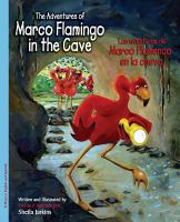 The Adventures of Marco Flamingo in the Cave