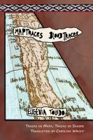 Map Traces, Blood Traces