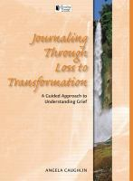 Journaling Through Loss to Transformation