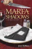 Marfa Shadows