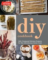 The America's Test Kitchen Do-it-yourself Cookbook