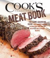 The Cook's Illustrated Meat Book