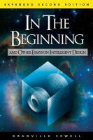 In the Beginning and Other Essays on Intelligent Design