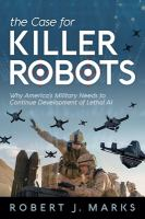 The Case for Killer Robots