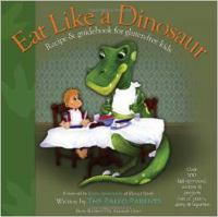Eat Like A Dinosaur