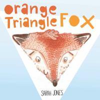 Orange Triangle Fox /�[Sarah Jones]