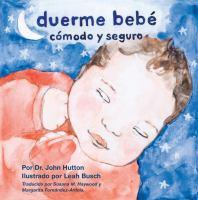 Duerme bebé, cómodo y seguro