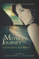 A Mother's Journey of Love, Loss and Life Beyond