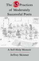 The 6.5 Practices of Moderately Successful Poets