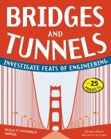Bridges and Tunnels