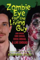 Zombie Eye for the Living Guy