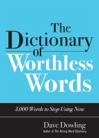 The Dictionary of Worthless Words