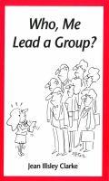 Who, Me Lead A Group?