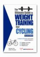 The Ultimate Guide to Weight Training for Cycling