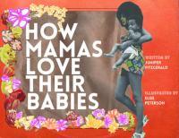 How Mamas Love Their Babies
