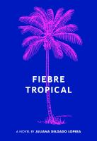 Image: Fiebre Tropical