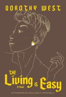The living is easy : a novelxiii, 329 pages ; 21 cm