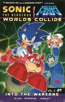 Sonic the Hedgehog Mega Man : worlds collide. Volume two, Into the warzone