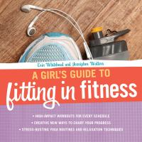 A Girl's Guide to Fitting in Fitness
