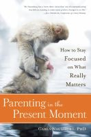 Parenting in the Present Moment