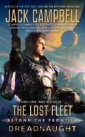 Lost Fleet : Beyond the Frontier : Dreadnaught