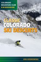Classic Colorado Ski Descents