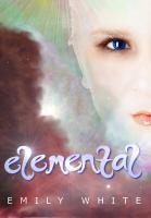 Elemental : a novel