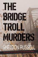 The Bridge Troll Murders