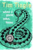 When A Ghost Talks, Listen