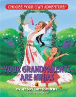 Your Grandparents Are Ninjas