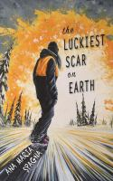 The Luckiest Scar on Earth book cover