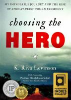 Choosing the Hero