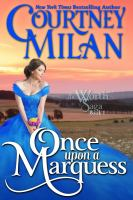Once Upon A Marquess