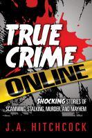 True Crime Online
