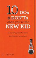 10 Dos & Don'ts When You're the New Kid