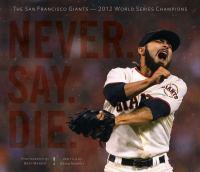 Never. Say. Die